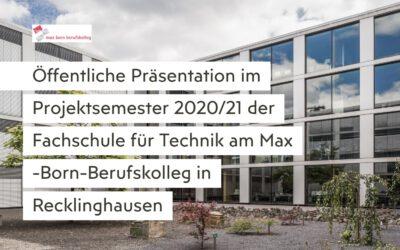 Fachschule für Technik: Öffentliche Präsentation der Projektarbeiten 2021